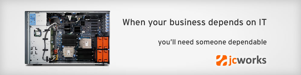 When your business depends on IT you'll need someone dependable