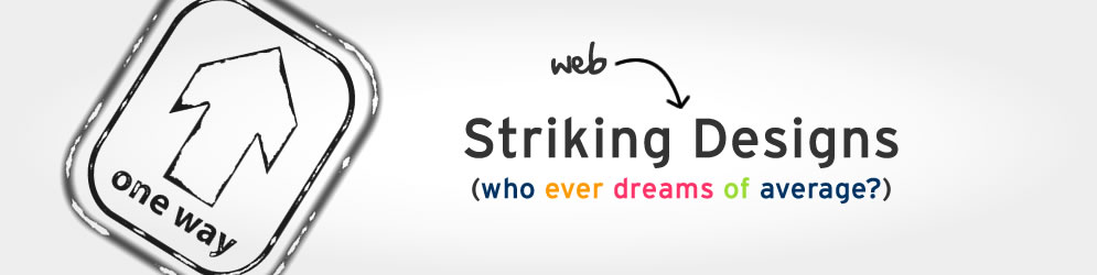 Striking web design. Who ever dreams of average